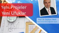 Yeni Projeler Yeni Ufuklar